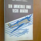 DIN AMINTIRILE UNUI VECHI AVIATOR - GHEORGHE NEGRESCU