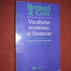 Bernard & Colli Vocabular economic si financiar cu indice de termeni in patru limbi - Carte Economie Politica