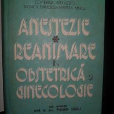 ALEXANDRU DOBRE / ANESTEZIE. REANIMARE IN OBSTRETICA SI GINECOLOGIE - Carte Obstretica Ginecologie