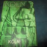 Carte de colectie - KOLN GHID TURISTIC TIPARIT RFG IN LIMBA ROMANA
