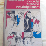 MODA TIPARE MULTIPLICARI - PETRACHE DRAGU - Carte design vestimentar