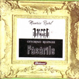Vinil - Maurice Ravel - Bolero, Ottorino Respinsghi - Pasarile - Muzica Clasica electrecord