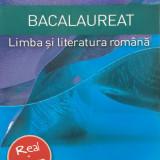 BACALAUREAT LIMBA SI LITERATURA ROMANA. PROBA ORALA. PROBA SCRISA - F. Ionita - Manual scolar, Clasa 12