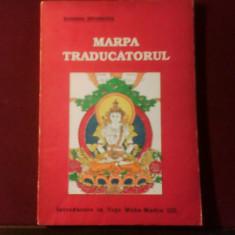 Marpa traducatorul. Introducere in Yoga Maha-Mudra (II) - Carti Hinduism