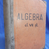 A. HOLLINGER - MANUAL DE ALGEBRA SUPERIOARA * CLASA VII-A SECUNDARA - 1946