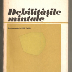 Rene Zazzo-Debilitatile Mintale - Carte Psihiatrie