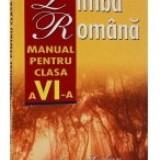 Limba Romana - Manual pentru clasa a 6-a - Manual Clasa a IX-a