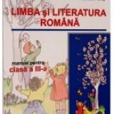 Limba si literatura romana. Manual clasa a 3-a - Manual Clasa a IX-a