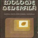 BIOLOGIE GENERALA, MATERIALE PENTRU PERFECTIONAREA PROFESORILOR - Carte Biologie