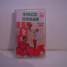 Vand caseta audio Disco Organ, originala, raritate! - Muzica Dance Altele, Casete audio