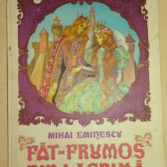 Carte de povesti - Fat-Frumos din lacrima - Mihai Eminescu/ ilustratii de Petre Vulcanescu