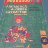 CULEGERE MATEMATICA, ARITMETICA, ALGEBRA, GEOMETRIE CLASA VI, EDITURA PARALELA 45, COLECTIA MATE 2000+
