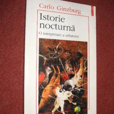 Istorie nocturnă - O interpretare a sabatului - Carlo Ginzburg
