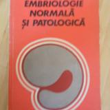 VIRGIL ANGHELESCU--EMBRIOLOGIE NORMALA SI PATOLOGICA