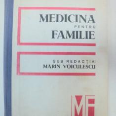 MEDICINA PENTRU FAMILIE de MARIN VOICULESCU 1986