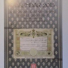 CALENDAR 2015. 12 ISTORIOARE ILUSTRATE DESPRE DINEURILE CASEI REGALE, MENIURI SI INVITATII DIN COLECTIA ANTICARIAT UNU - Calendar colectie