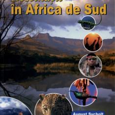 Destinatii in Africa de Sud   Ghidul eco   August Sycholt   Editura MAST - Atlas