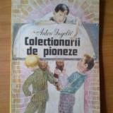 Carte de povesti - E1 Colectionarii de pioneze - Anton Ingolic