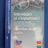 Carti auto - INTREBARI SI RASPUNSURI*CONDUCATOR AUTO/OBTINEREA CERTIFICATULUI CALIFICARE-2014