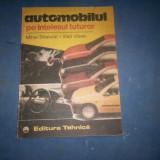 AUTOMOBILUL PE INTELESUL TUTUROR - Carti auto