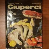 CIUPERCI , MIC ATLAS , EDITIA A II-A REVIZUITA de EUGENIA ELIADE , MIHAI TOMA , 1977
