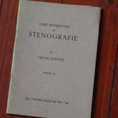 Carte - curs elementar de Stenografie de Victor Stanciu / ed III 1938 - 40 pag ! - Carte veche