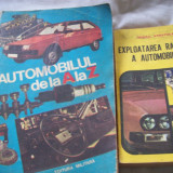 Carti auto - Automobilul de la a la z + exploatarea rationala a automobilului