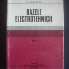 Carti Electrotehnica - I. S. ANTONIU - BAZELE ELECTROTEHNICII volumul 2