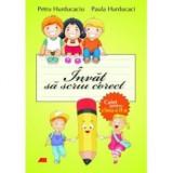 Carte educativa - Invat sa Scriu Corect 2 de Paula Hurducaci, Petru Hurducaciu