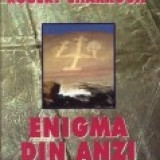 Carte despre Paranormal - Robert Charroux - Enigma din Anzi. Pistele de la Nazca - Biblioteca atlantilor