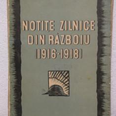 Carte veche - NOTITE ZILNICE DIN RAZBOIU (1916-1918 )- MARESAL ALEXANDRU AVERESCU