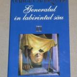 GENERALUL IN LABIRINTUL SAU de GARCIA MARQUEZ