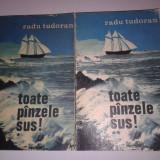 RADU TUDORAN - TOATE PANZELE SUS !           Vol.1.2.