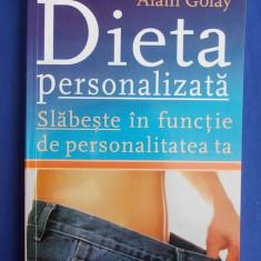 ALAIN GOLAY - DIETA PERSONALIZATA * SLABESTE IN FUNCTIE DE PERSONALITATEA TA ! - Carte Dietoterapie