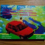 GHID DE CONVERSATIE pe Teme Auto in 8 limbii - CU MASINA PRIN EUROPA - 1994