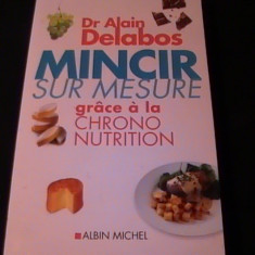 MINCIR SUR MENSUR-DR. ALAIN DELABOS-365 PG-A 4- - Carte Dietoterapie