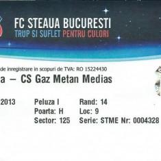 Bilet meci Steaua - Gaz Metan Medias (2013)