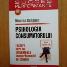 b1a Psihologia consumatorului. Factorii ce influenteaza comportamentul de consum