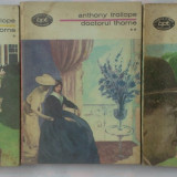 Beletristica - ANTHONY TROLLOPE - DOCTORUL THORNE (3 VOL.) - BPT 818, 819, 820