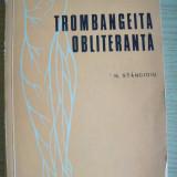 N.Stancioiu -Trombangeita obliteranata, 1974 - Carte Diagnostic si tratament