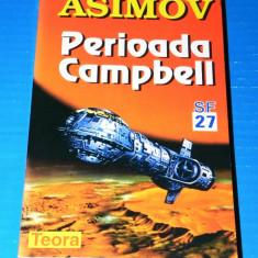 PERIOADA CAMPBELL. POVESTIRI - ISAAC ASIMOV (05031 - Carte SF