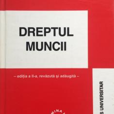 DREPTUL MUNCII - Ion Traian Stefanescu - Carte Dreptul muncii