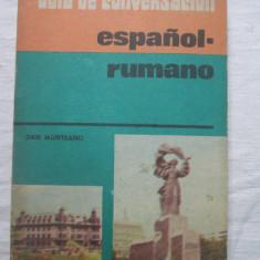 Dan Munteanu - Guia de Conversacion espanol-rumano - Ghid de conversatie Altele