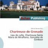 Chartreuse de Grenade - Carte Literatura Engleza