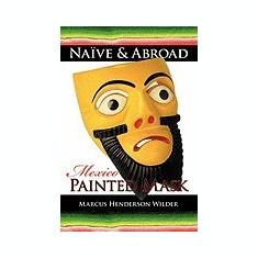 Carte Literatura Engleza - Nave & Abroad: Mexico: Painted Mask