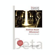 Andreas Bauer (Missionar) - Carte Literatura Engleza