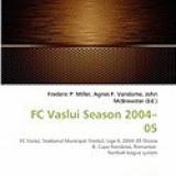FC Vaslui Season 2004-05
