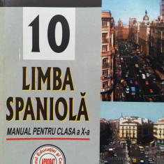 LIMBA SPANIOLA. MANUAL PENTRU CLASA A X-A - Irina Ilegitim - Manual scolar niculescu, Clasa 10, Niculescu, Limbi straine