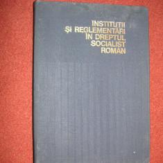 Institutii Si Reglementari In Dreptul Socialist - Carte Drept constitutional