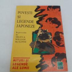 POVEȘTI ȘI LEGENDE JAPONEZE/ REPOVESTITE DE HELEN ȘI WILLIAM McALPINE/ 1998